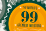 The Worlds 99 Greatest Investors
