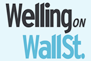 Welling on Wall Street