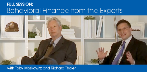 Behavioral Finance from the Experts with Toby Moskowitz and Richard Thaler