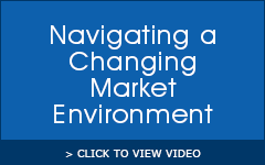 Navigating a Changing Market Environment