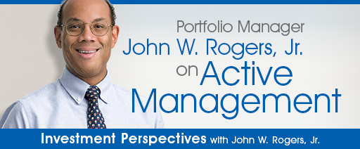 Investment Perspectives with John Rogers